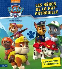 Les héros de la Pat' Patrouille