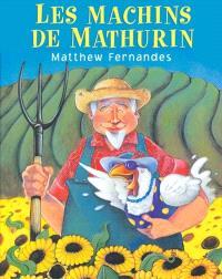 Les machins de Mathurin