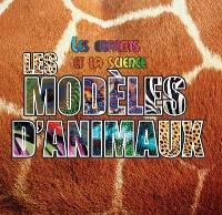 Les modèles d'animaux