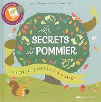 Les secrets du pommier : un petit livre magique à éclairer !