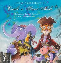 Les trois pirates, Escale à Saint-Malo