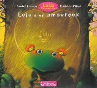 Lulu Vroumette, Lulu a un amoureux