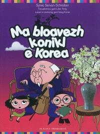 Ma bloavezh konikl e Korea