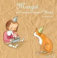 Margot, Margot et l'anniversaire d'Hector
