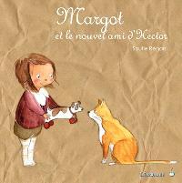Margot, Margot et le nouvel ami d'Hector