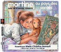 Martine au pays des contes : et 6 autres histoires