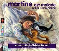 Martine est malade : suivi de quatre autres histoires