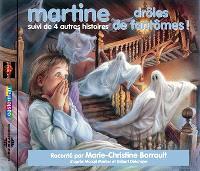 Martine, drôles de fantômes ! : suivi de 4 autres histoires
