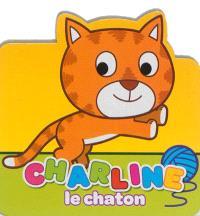 Mes petits amis les animaux, Charline le chaton