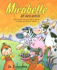 Mirabelle et ses amis