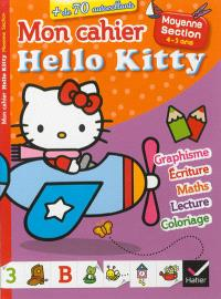 Mon cahier Hello Kitty : moyenne section, 4-5 ans