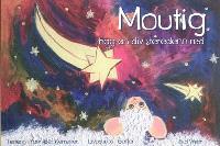 Moutig. Volume 2, Moutig hag an div steredenn-red = Moutig et les deux étoiles filantes