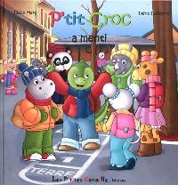 P'tit Croc. Volume 1, P'tit Croc a menti