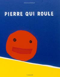 Pierre qui roule