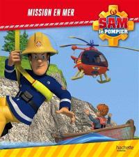 Sam le pompier, Mission en mer
