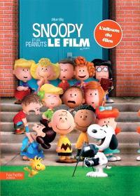 Snoopy et les Peanuts, le film : l'album du film
