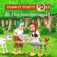 Sylvain et Sylvette. Volume 15, Ah ! les bons fromages !