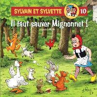 Sylvain et Sylvette. Volume 10, Il faut sauver Mignonnet !