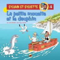 Sylvain et Sylvette. Volume 4, La petite mouette et le dauphin