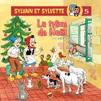 Sylvain et Sylvette. Volume 5, La trêve de Noël