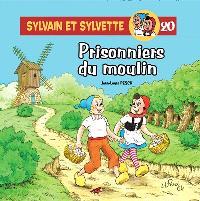 Sylvain et Sylvette. Volume 20, Prisonniers du moulin