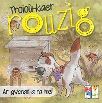 Troioù-kaer Rouzig. Volume 5, Ar gwenan a ra mel