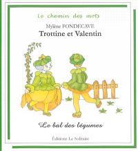 Trottine et Valentin, Le bal des légumes
