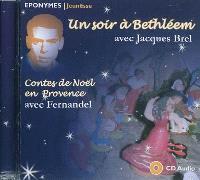 Un soir à Bethléem; Noël en Provence
