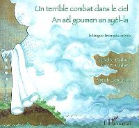 Un terrible combat dans le ciel = An sèl goumen an syèl-la