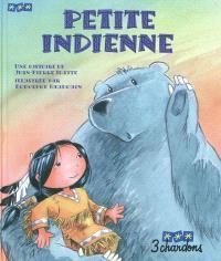 Une histoire. Volume 7, Petite indienne