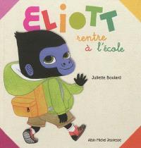 Eliott rentre à l'école