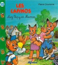 Les Lapinos chez Papy et Mamie