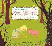 Lune-Milla Rose et le champignon magique