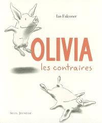 Olivia : les contraires