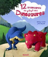 12 aventures au pays des dinosaures
