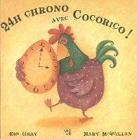 24 h chrono avec Cocorico !
