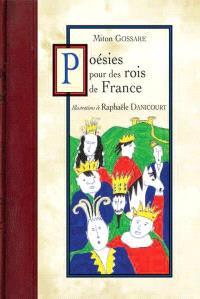 Poésies pour des rois de France