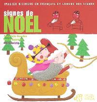 Signes de Noël : imagier biblingue en français et langue des signes