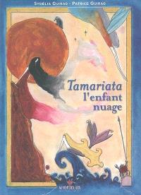 Tamariata, l'enfant nuage