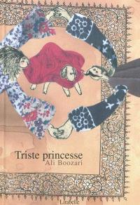 Triste princesse