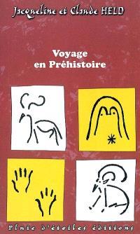 Voyage en préhistoire