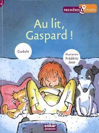 Au lit, Gaspard !