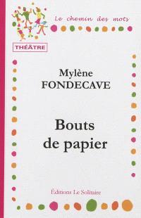 Bouts de papier : fantaisie théâtrale