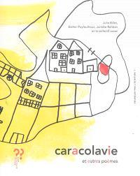Caracolavie : et autres poèmes