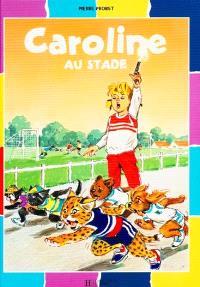 Caroline sur le stade
