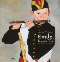 Emile, le petit fifre : d'après le tableau d'Edouard Manet