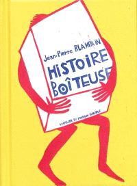 Histoire boîteuse