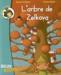 L'arbre de Zelkova