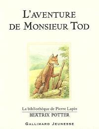 L'aventure de monsieur Tod