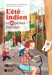 L'été indien et 43 petites histoires